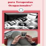 """""""Modelo de Atención Centrada en la Persona para Terapeutas Ocupacionales"""""""