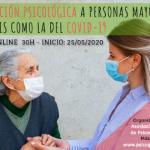 """""""LA ATENCIÓN PSICOLÓGICA A PERSONAS MAYORES EN CRISIS COMO LA DEL COVID-19″"""