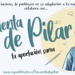 Pilar, afectada de párkinson, se hace influencer para apoyar a las asociaciones de párkinson