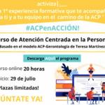 Activiza imparte 1º Curso online Atención Centrada en la Personaa  basado en el modelo ACP-Gerontología de Teresa Martínez