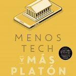 LID publica «Menos tech y más Platón» Scott Harley