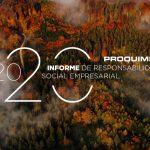 El compromiso medioambiental y la gestión interna y externa de la COVID-19, protagonistas del informe RSE de Proquimia