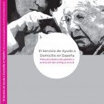 Presentado el primer manual sobre el Servicio de Ayuda a Domicilio en España enfocado a la gestión