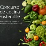 Concurso de Cocina Sostenible en el sector de la restauración colectiva y social