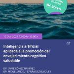 Una investigación del CENIE analizará técnicas de Inteligencia Artificial para el envejecimiento cognitivo saludable durante el webinar de mañana